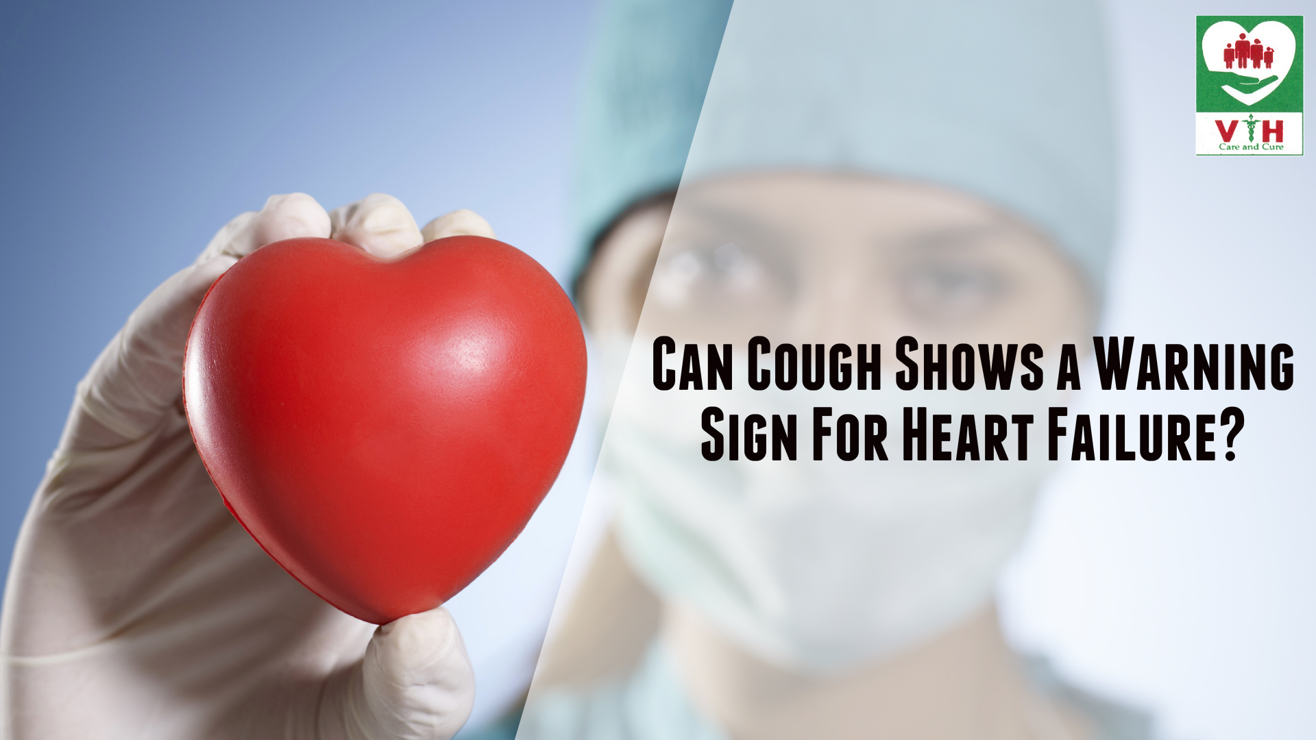 Can Cough Shows Warning Sign For Heart Failure
